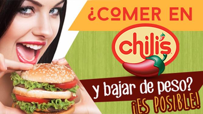 ¿Comer en Chili's y bajar de peso? ¡Es Posible!