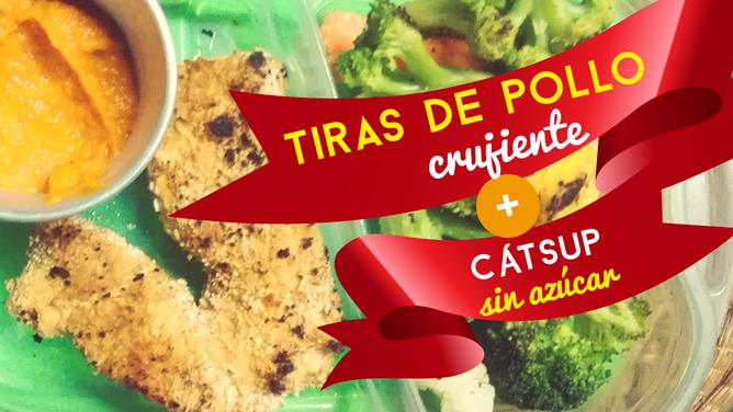 ¡Prepara tiras de pollo crujiente y cátsup sin azúcar!