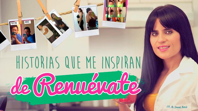 Historias que me inspiran de Renuévate, una dieta para bajar de peso que funciona