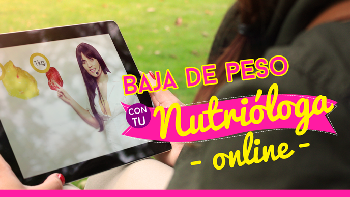 ¡Ponte en línea, baja de peso con tu nutrióloga online!