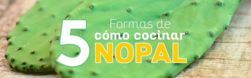 5 formas de c mo cocinar nopal cocina de forma saludable for Cocinar nopal
