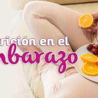 Nutrición en el embarazo: ¡Asegúrate de cuidarte a ti y a tu bebé!