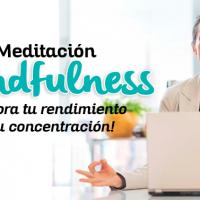 Meditación mindfulness: ¡Mejora tu rendimiento y tu concentración!